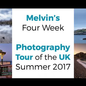 Melvin's Four Week Photography Tour of the UK Summer 2017